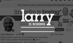Larry Isn't Actually Boring